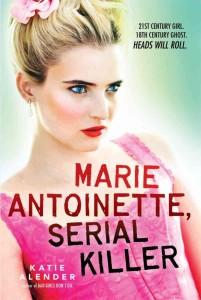 marie-antoinette-serial-killer-katie-alender-686x1024